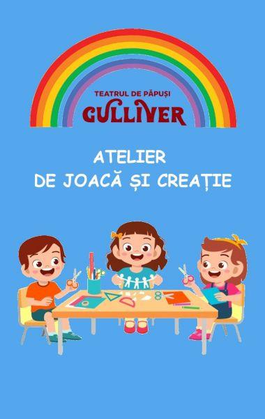 Atelier de joaca și creație, Teatrul de Papusi Guliver Galati