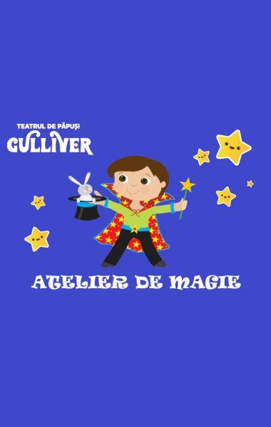 Atelier de magie, Teatrul de Papusi Guliver Galati
