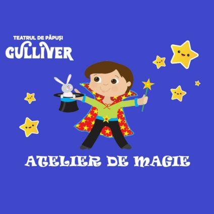 Atelier de magie, Teatrul de Papusi Gulliver Galati