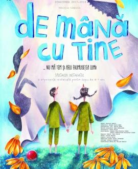 AVANPREMIERĂ: De mână cu tine, Teatrul de Papusi Gulliver, Galati