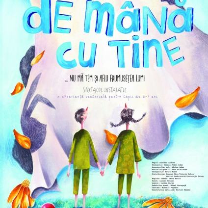 DE MÂNĂ CU TINE, Teatrul de Papusi Gulliver Galati