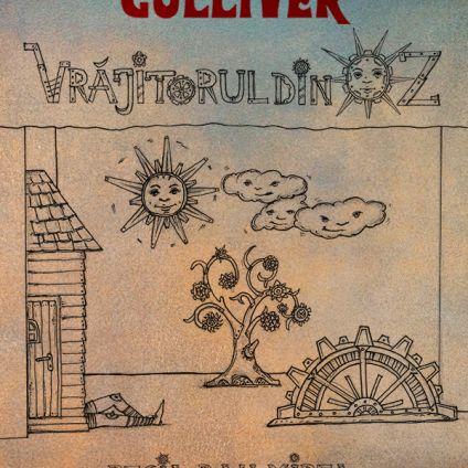 Vrăjitorul din Oz, Teatrul de Papusi Gulliver Galati