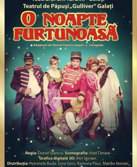 O noapte furtunoasă, Teatrul de Papusi Gulliver, Galati