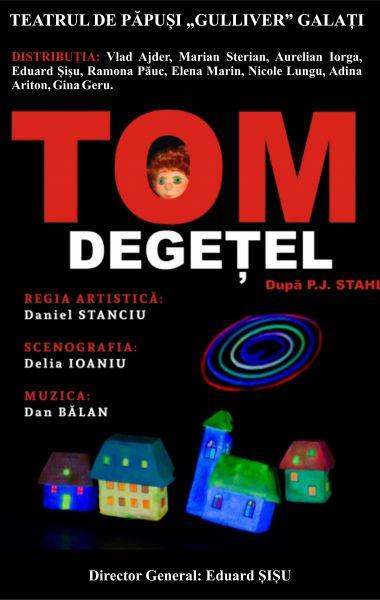 Tom Degețel, Teatrul de Papusi Guliver Galati