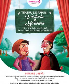 VASILACHE ŞI MĂRIOARA la Shopping City Galaţi, accesul este gratuit, Teatrul de Papusi Gulliver, Galati